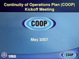 Continuity of Operations Plan (COOP)  Kickoff Meeting