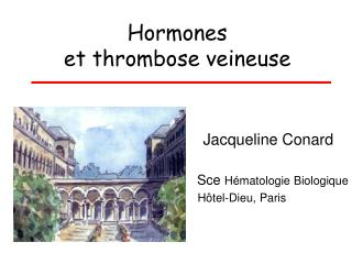 Hormones  et thrombose veineuse