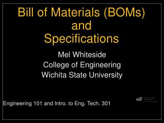 Bill of Materials (BOMs) and Specifications