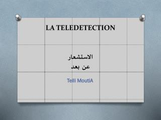 LA TELEDETECTION