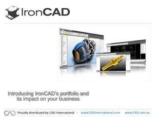 Introducing IronCAD's portfolio and its impact on your business