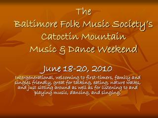 The Baltimore Folk Music Society's Catoctin Mountain Music & Dance Weekend