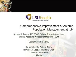 Comprehensive Improvement of Asthma Population Management at ILH