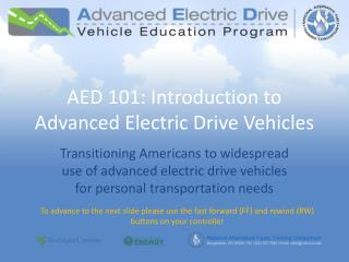 AED 101: Introduction to Advanced Electric Drive Vehicles