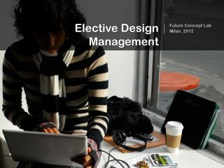Elective  Design Management