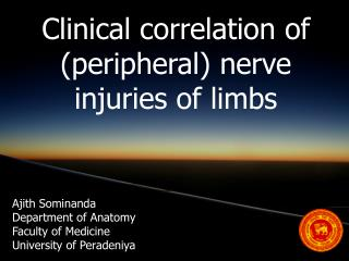 Clinical correlation of (peripheral) nerve injuries of limbs