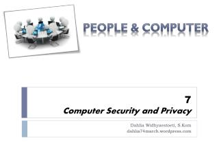 7 Computer Security and Privacy
