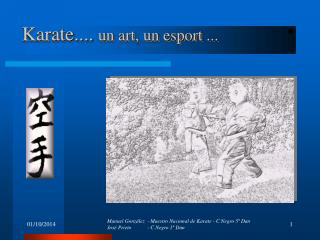 Karate....  un art, un esport ...