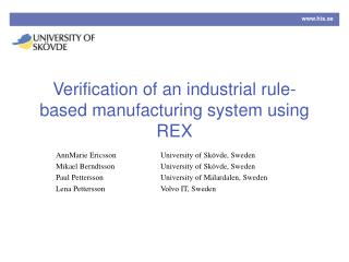 Verification of an industrial rule-based manufacturing system using REX