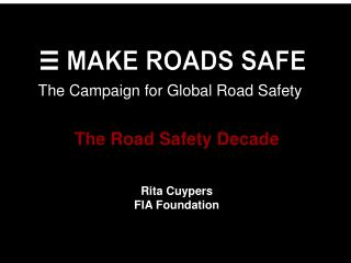 The Campaign for Global Road Safety