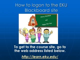 How to logon to the EKU Blackboard site