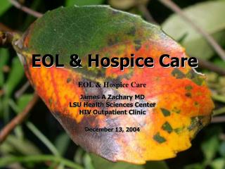 EOL & Hospice Care