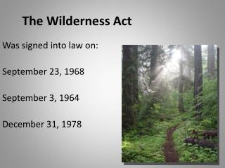 The Wilderness Act
