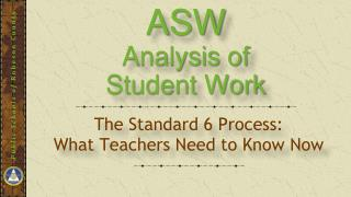 ASW Analysis  of  Student Work