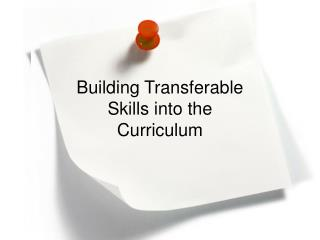 Building Transferable  Skills into the  Curriculum