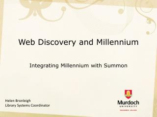Web Discovery and Millennium