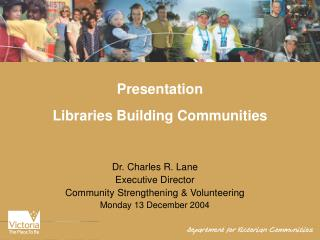 Presentation  Libraries Building Communities