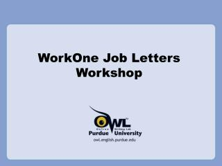 WorkOne Job Letters Workshop