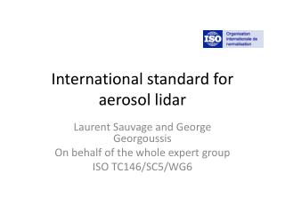 International standard for aerosol lidar