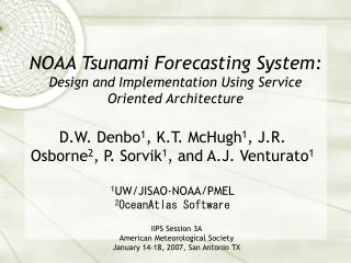 NOAA Tsunami Forecasting System: Design and Implementation Using Service Oriented Architecture