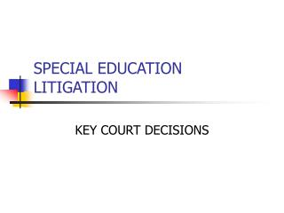 SPECIAL EDUCATION LITIGATION