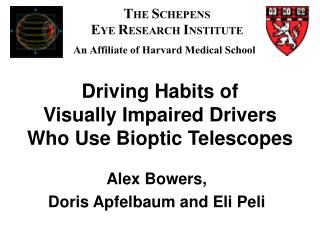 Driving Habits of Visually Impaired Drivers  Who Use Bioptic Telescopes