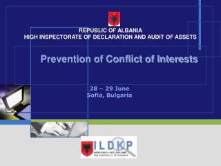 Prevention of Conflict of Interests 28  – 2 9 June Sofia, Bulgaria