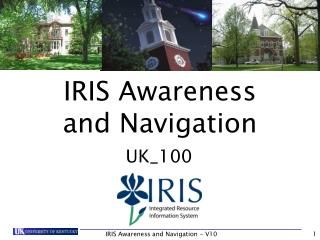 IRIS Awareness         and Navigation