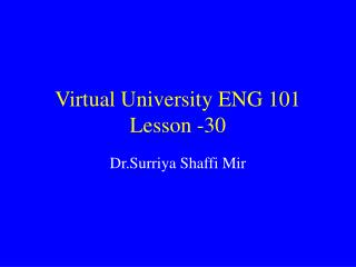 Virtual University ENG 101 Lesson -30