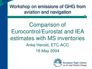 Workshop on emissions of GHG from aviation and navigation