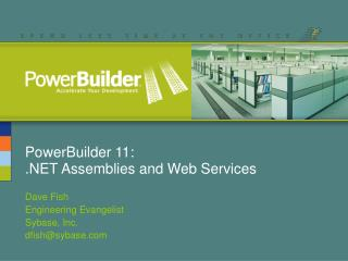 PowerBuilder 11: .NET Assemblies and Web Services