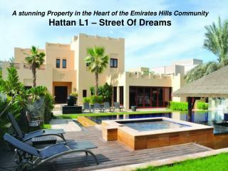 A stunning Property in the Heart of the Emirates Hills Community Hattan L1 – Street Of Dreams