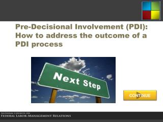 Pre-Decisional Involvement (PDI): How to address the outcome of a PDI process