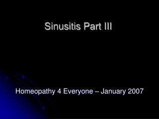 Sinusitis Part III