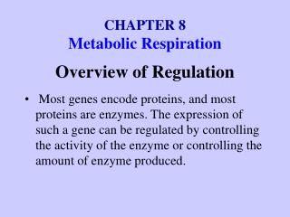 CHAPTER 8 Metabolic Respiration
