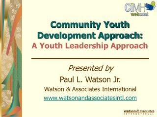Community Youth Development Approach:  A Youth Leadership Approach