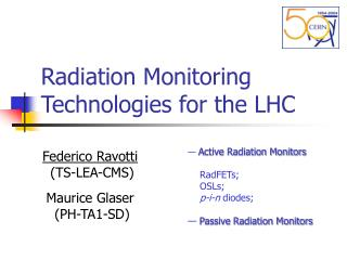 Radiation Monitoring Technologies for the LHC