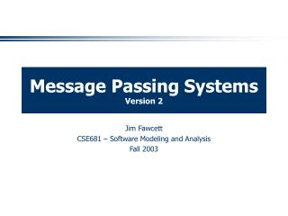 Message Passing Systems Version 2