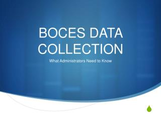 BOCES DATA COLLECTION