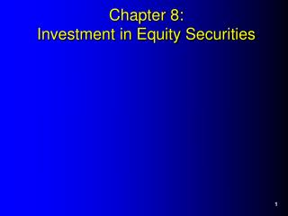 Chapter 8: Investment in Equity Securities
