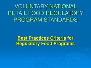 VOLUNTARY NATIONAL RETAIL FOOD REGULATORY PROGRAM STANDARDS