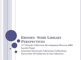 Ebooks :  Some Library Perspectives