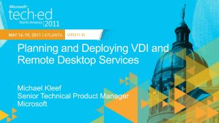 Planning and Deploying VDI and Remote Desktop  Services
