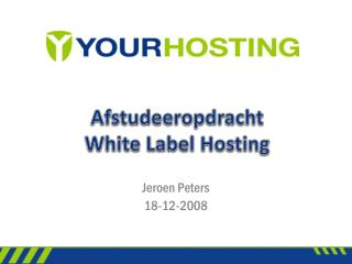Afstudeeropdracht White Label Hosting