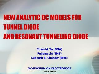 NEW ANALYTIC DC MODELS FOR TUNNEL DIODE  AND RESONANT TUNNELING DIODE