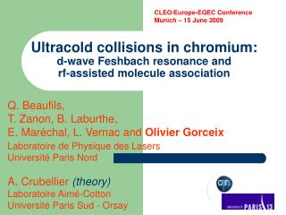 Ultracold collisions in chromium: d-wave Feshbach resonance and  rf-assisted molecule association