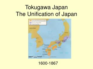 Tokugawa Japan The Unification of Japan