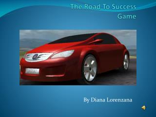 The Road To Success Game