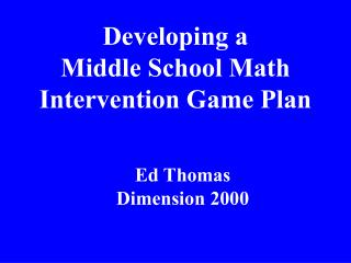 Developing a Middle School Math Intervention Game Plan