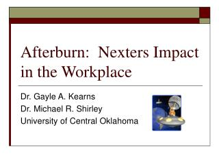 Afterburn:  Nexters Impact in the Workplace